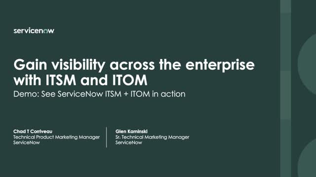 See how ITSM and ITOM gives you visibility across your enterprise