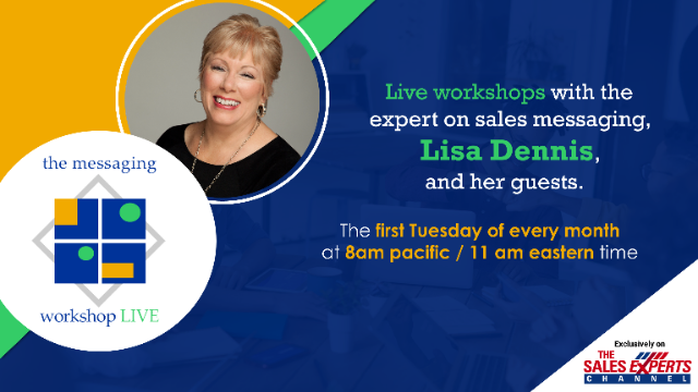 The Messaging Workshop- Live!-Ep 10 - Integrated Messaging for Marketing & Sales