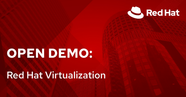 Open Demo: Red Hat Virtualization (11/25)