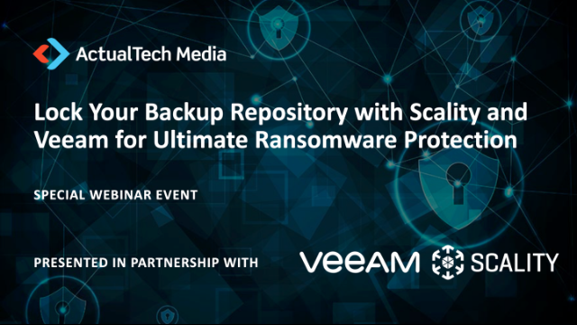 Lock Your Backup Repository with Scality & Veeam for Ultimate Ransomware Protect