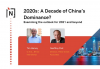 2020s: A Decade of China's Dominance?