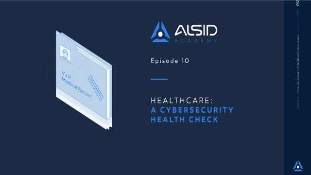 Healthcare: A Cybersecurity Health Check