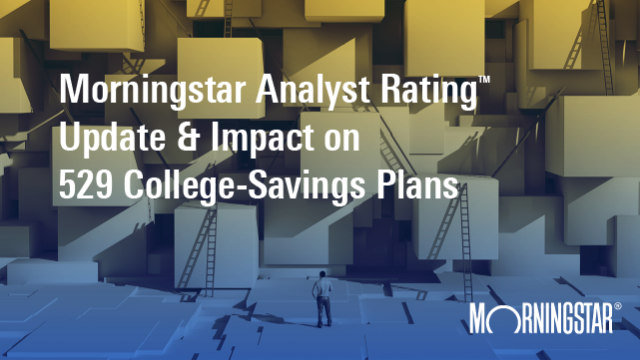 Morningstar Analyst Rating Update & Impact on 529 College-Savings Plans