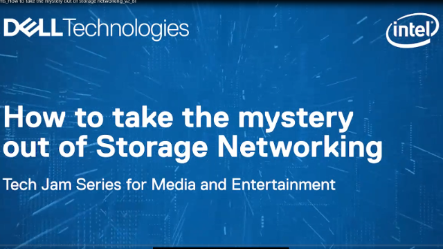 [Tech Jam] How to Take the Mystery Out of Storage Networking