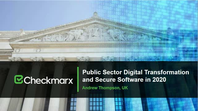 Public Sector Digital Transformation and Secure Software