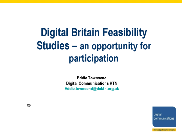 TSB Digital Britain Feasibility Study Competition