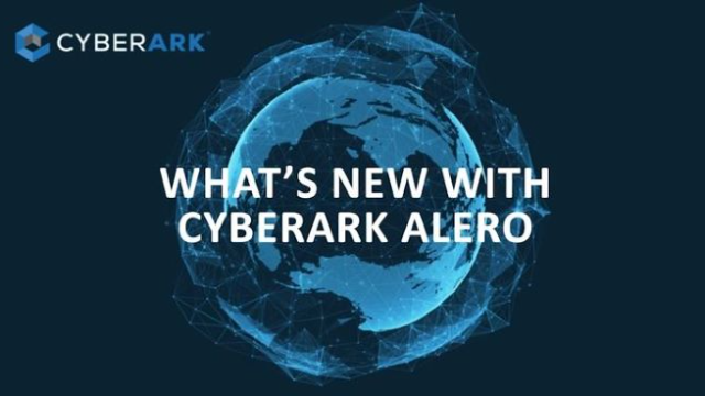 Managing Third Party Vendor Access? See What's New with CyberArk Alero