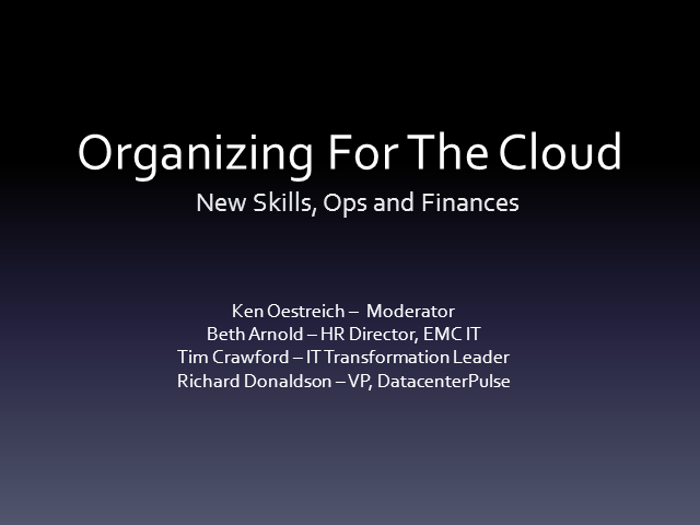 Organizing for the Cloud: New Skills, Ops and Finances of the Cloud