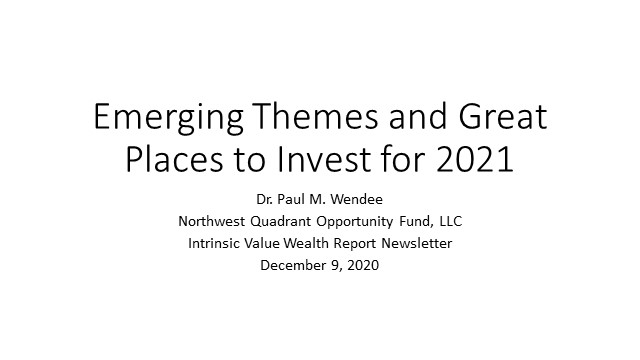 Emerging Themes and Great Places to Invest for 2021