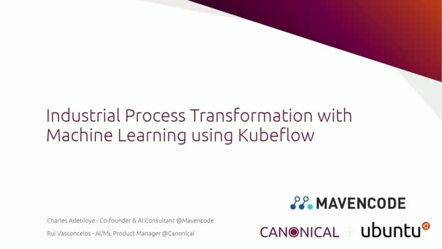Industrial Process Transformation with Machine Learning using Kubeflow