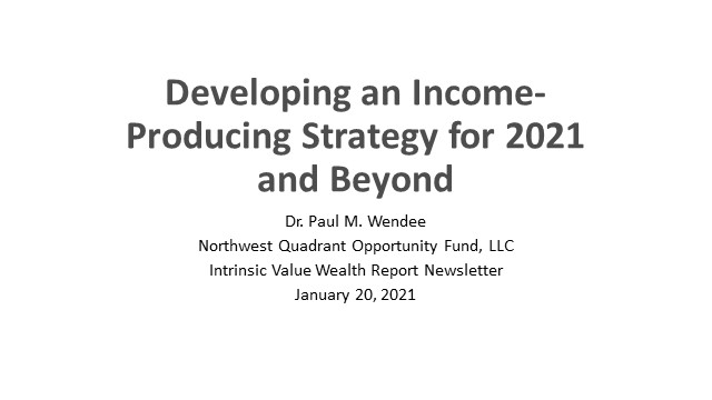 Developing an Income-Producing Strategy for 2021 and Beyond