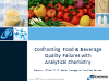 Confronting Food & Beverage Quality Failures with Analytical Chemistry