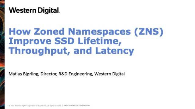 How Zoned Namespaces (ZNS) Improve SSD Lifetime, Throughput, and Latency
