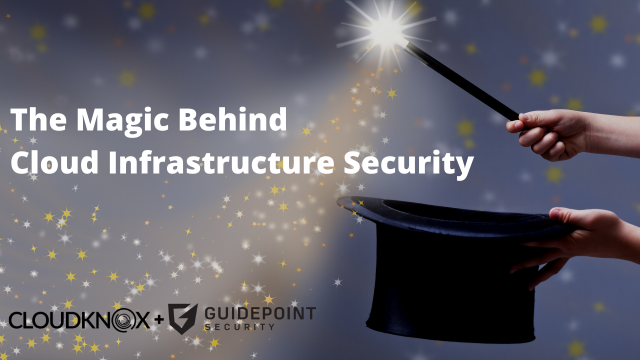 The Magic Behind Cloud Infrastructure Security