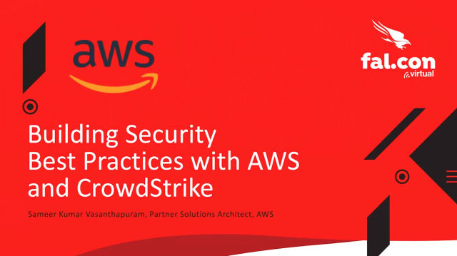 Building Security Best Practices with AWS and CrowdStrike