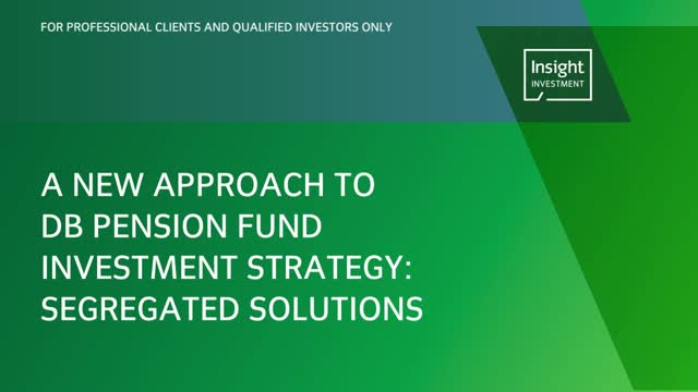 A new approach to DB pension fund investment strategy: segregated solutions