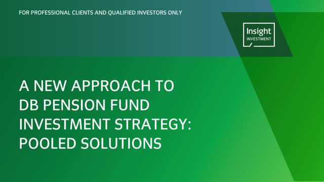 A new approach to DB pension fund investment strategy: pooled solutions
