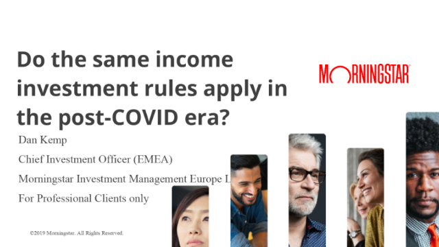 Do the same income investment rules apply in the post-COVID era?