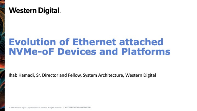 Evolution of Ethernet attached NVMe-oF Devices and Platforms