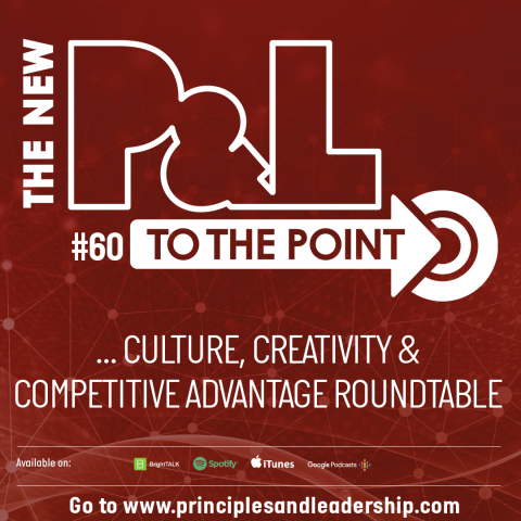 The New P&L TO THE POINT on Culture, Creativity & Competitive Advantage