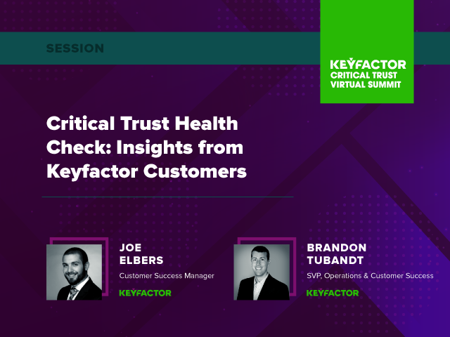 Critical Trust Health Check: Insights from Keyfactor Customers