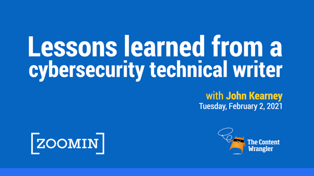 Lessons Learned from a Cybersecurity Technical Writer