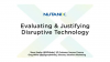 The ROI Story - Identifying and Justifying Disruptive Technology
