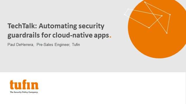 TechTalk: Automating security guardrails for cloud-native apps