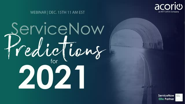ServiceNow Predictions for 2021