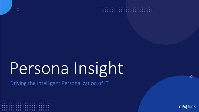 Persona Insight: Driving the Intelligent Personalization of IT