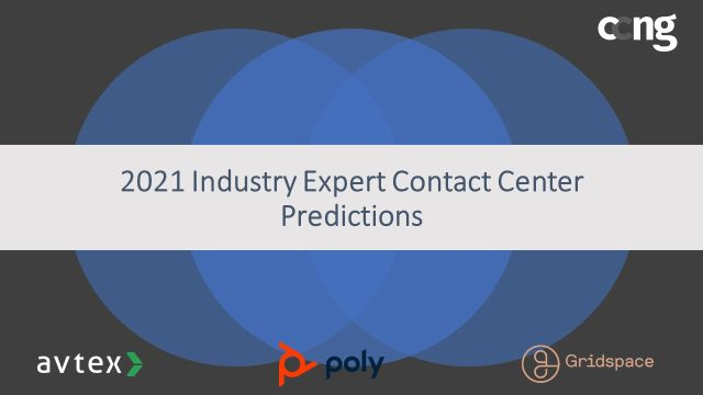 2021 Industry Expert Contact Center Predictions