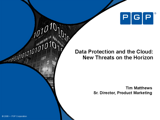 Data Protection and the Cloud: New Threats on the Horizon