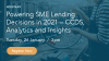 Powering SME Lending Decisions in 2021 – CCDS, Analytics and Insights