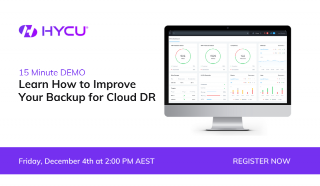 15 Minute DEMO: Learn How to Improve Your Backup for Cloud DR