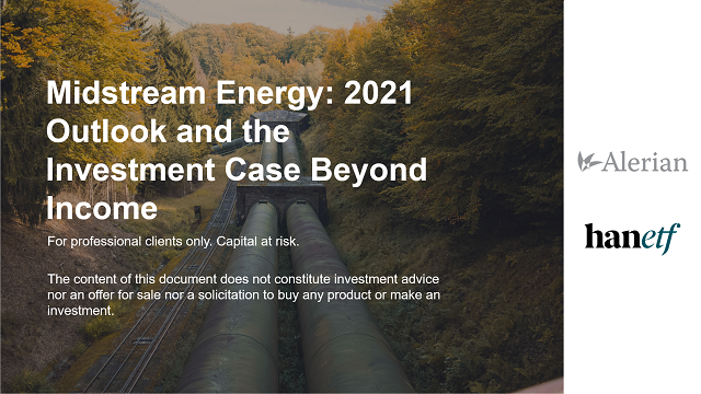 Midstream Energy: 2021 Outlook and the Investment Case Beyond Income