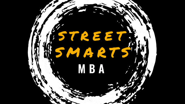 The Street Smarts MBA for Small Businesses - Episode 1