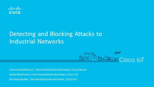 Detecting and Blocking Attacks to Industrial Networks