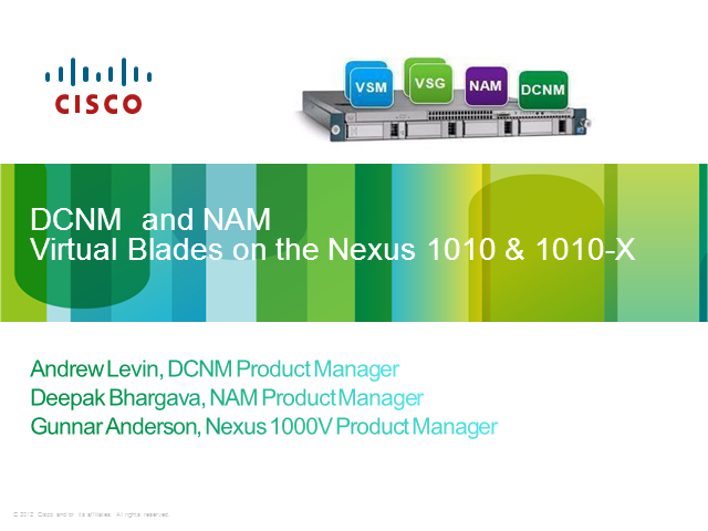 NAM and DCNM: Virtual Blades on the Nexus 1010 & 1010-X