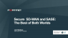 Secure SD-WAN and SASE: The Best of Both Worlds