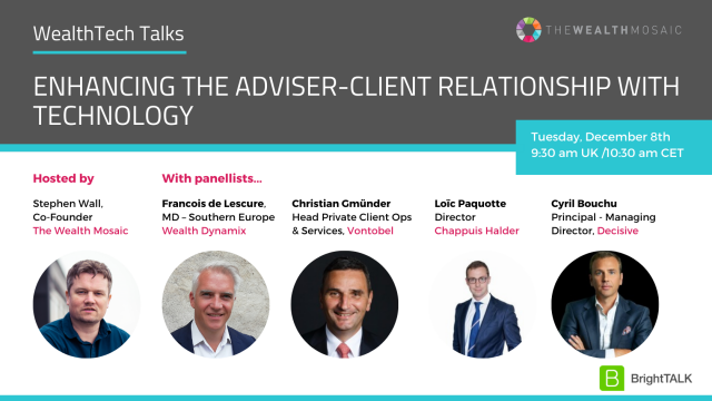Enhancing the adviser-client relationship with technology