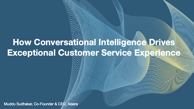 How Conversational Intelligence Drives Exceptional Customer Service Experience