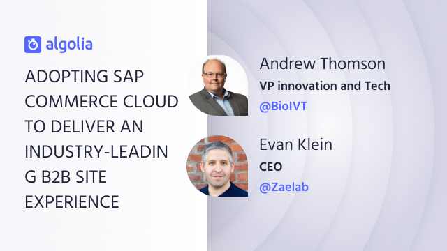 Adopting SAP Commerce Cloud to deliver an industry-leading B2B site experience
