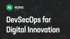 DevSecOps for Digital Innovation