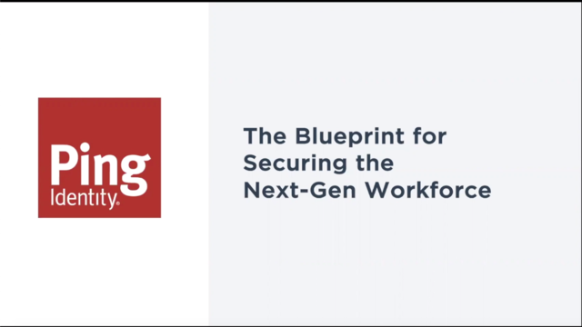 The Blueprint for Securing the Next-Gen Workforce