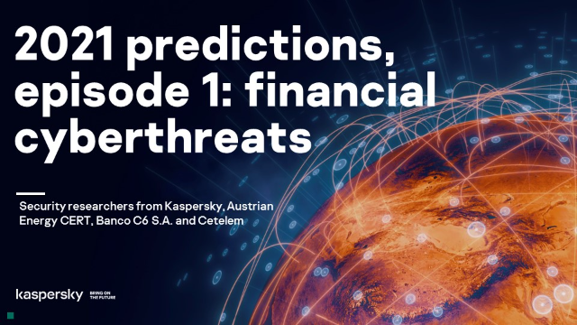 2021 predictions, episode 1: financial cyberthreats