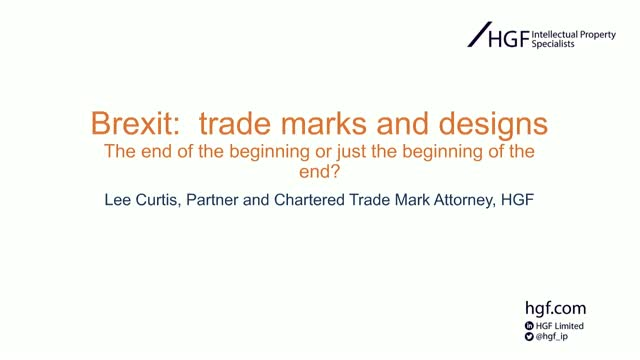 Brexit, trademarks and designs: the end of the beginning? Or just the beginning