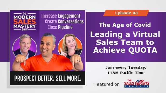 The Modern Sales Mastery Show - Episode 3