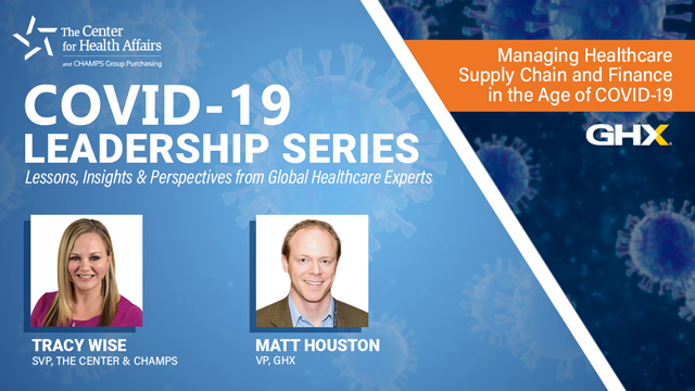 Managing the Healthcare Supply Chain and Finance in the Age of COVID-19