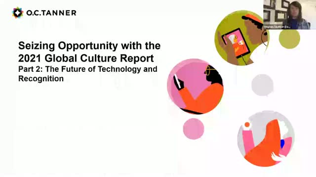 The Future of Technology and Recognition (Part 2: 2021 Global Culture Report)