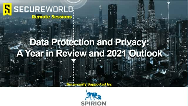 Data Protection and Privacy: A Year in Review and 2021 Outlook